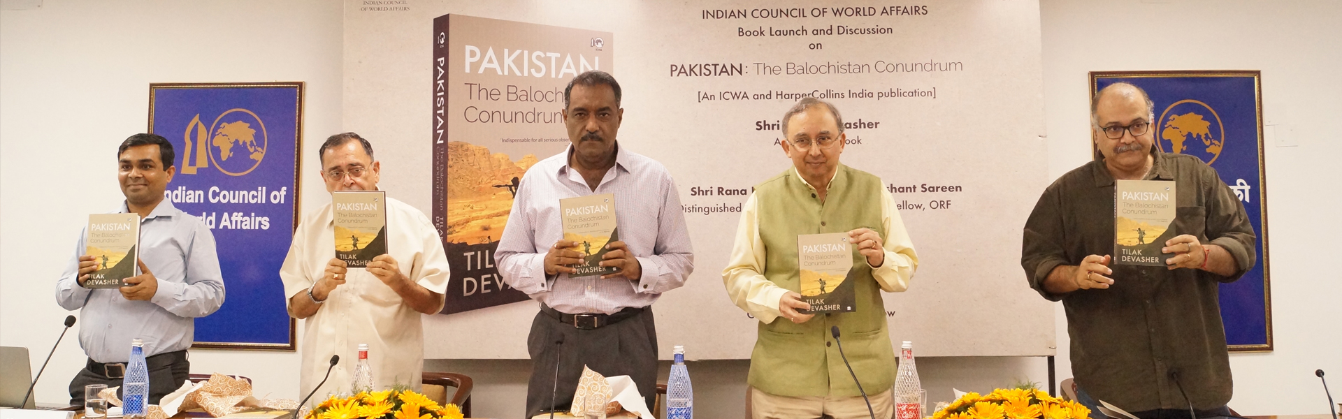 Book Launch and Discussion on PAKISTAN: The Balochistan Conundrum, [An ICWA and HarperCollins India Publication], by Shri Tilak Devasher, Author of the book, Sapru House, 22 August 2019.